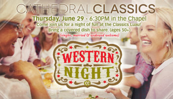 Cathedral Classics - Western night
