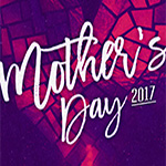 Mother's Day 2017 - message archive graphic