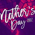 Mother's Day 2017 - message title