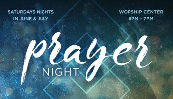 Prayer Nights - Summer 2017